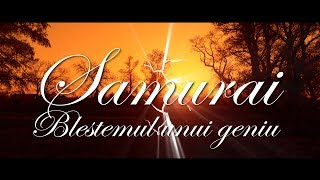 06. Samurai - Blestemul unui geniu (Videoclip Oficial)