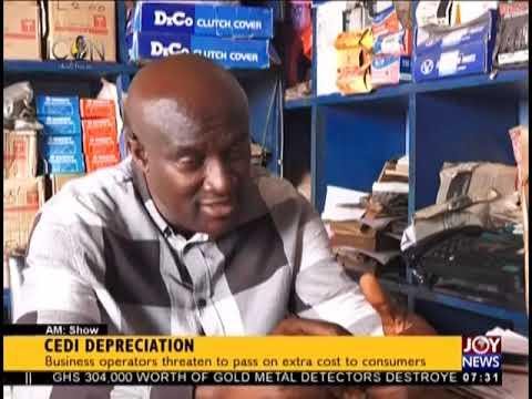 Cedi Depreciation - AM Business on JoyNews (12-9-18)