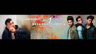 """JAN BENDIG ft. ANGELES - """"Besando tu Boca"""""""