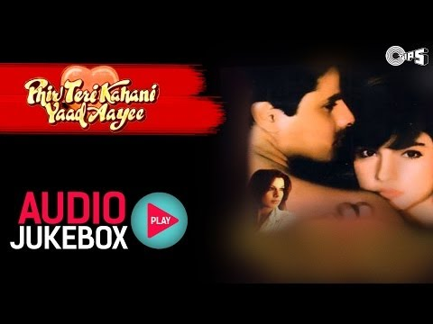 Phir Teri Kahani Yaad Aayee Jukebox - Full Songs | Rahul, Pooja, Anu Malik Mp3
