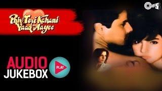 Phir Teri Kahani Yaad Aayee Jukebox - Full Songs   Rahul, Pooja, Anu Malik