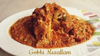 Gobhi Musallam Recipe | गोभी मुसल्लम | Easy Gobhi Musallam Recipe