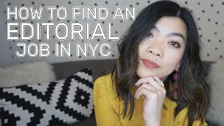 How To Find A Job In The Editorial Industry In NYC | Fashion, Beauty, & MagazinesJournalism