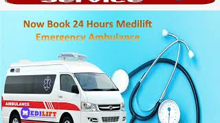 Contact Medilift Low Fare Ambulance Service Provider in Patna and Ranchi