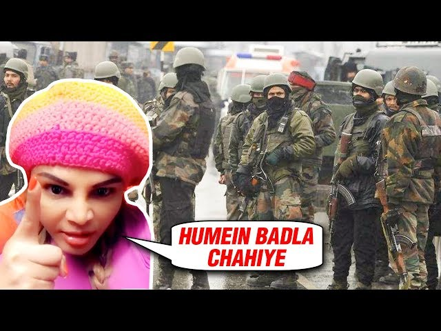 Rakhi Sawant ANGRY REACTION On Pulwama Attack