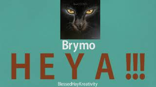 Heya   Brymo (Lyrics)