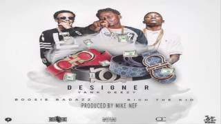 Rich The Kid - Designer (Remix) ft. Yank Deezy & Boosie Badazz (NEW SONG 2017)