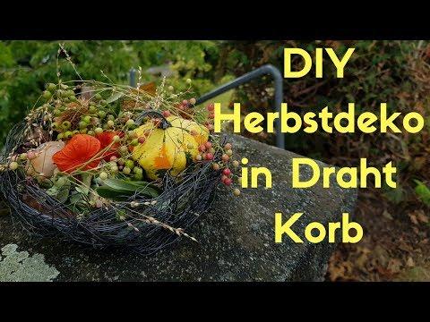 DIY -  Draht Korb selber flechten & Herbstdeko selber rein kreieren