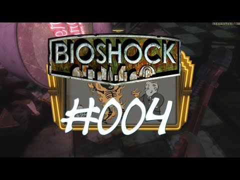 Bioshock [HD] #004 - Flamme an ★ Let's Play Bioshock