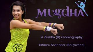 Shaam Shandaar | Zumba Routine | Bollywood | Choreo by Mugdha
