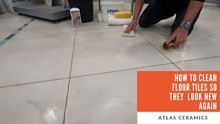 How To Deep Clean Ceramic & Porcelain Floor Tiles So They  Look New Again