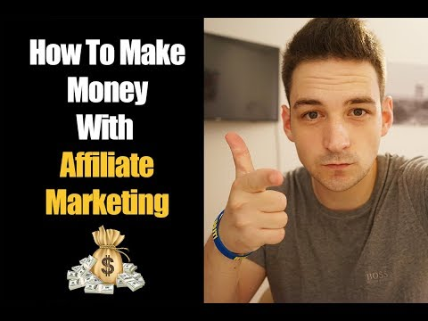 How To Make Money With Affiliate Marketing For Beginners – Tutorial 2017