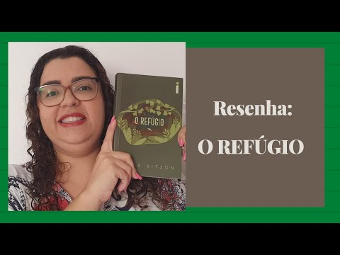 RESENHA: O REFÚGIO - MICK KITSON| UM BOM DRAMA! | KARLA SAMIRA | PACOTE LITERÁRIO