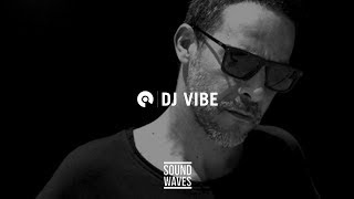 Dj Vibe - Live @ Sound Waves Festival 2019