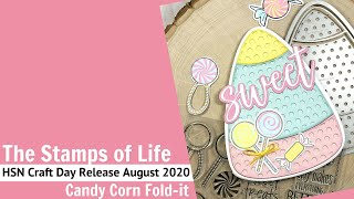 Candy Corn Fold-it | Card Tutorial | The Stamps Of Life | HSN Craft Day August 2020