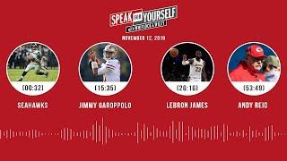 Seahawks, Jimmy Garoppolo, LeBron James, Andy Reid | SPEAK FOR YOURSELF Audio Podcast