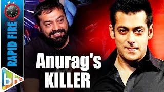 Anurag Kashyaps KILLER Rapid Fire On Pahlaj  SRK  Modi  Salman