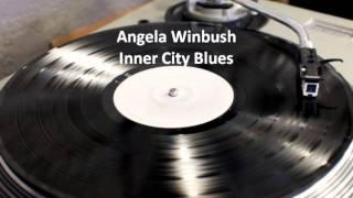 Angela Winbush - Inner City Blues