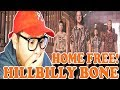 Home Free - Hillbilly Bone (Blake Shelton Cover) | REACTION 2018