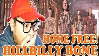 Home Free - Hillbilly Bone (Blake Shelton Cover) | REACTION 2018