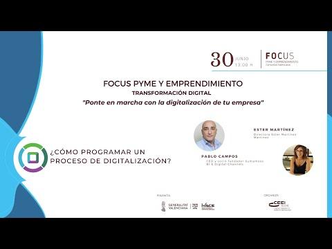 Sesión Cómo programar un proceso de digitalización - Focus Pyme Transformación digital[;;;][;;;]