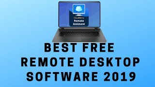 Best FREE Remote Desktop Software 2019