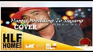 Gambar cover Cover Happy Wedding Jo Sayang _ Mr. Dhevall