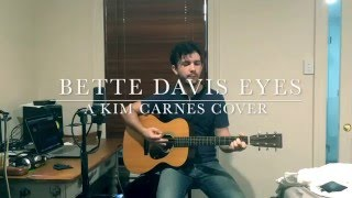 Bette Davis Eyes - A Kim Carnes Cover