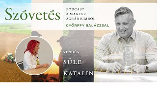 Süle Katalinnal az állattenyésztésről - Szóvetés podcast 2. évad 16. epizód