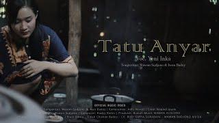 Download lagu Yeni Inka Tatu Anyar Mp3