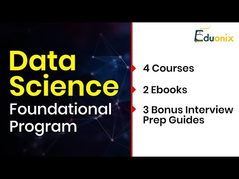 Learn Data Science Foundational Program From Scratch | Kickstarter | Upcoming Project | Eduonix