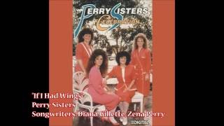 """If I Had Wings"" - Perry Sisters (1990)"