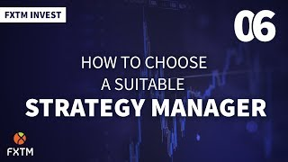 How to Choose a Suitable Strategy Manager