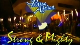 Lionel Petersen - Strong & Mighty (Praise Africa)