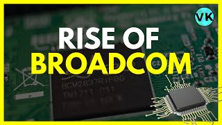 Broadcom - The Company With Tech In All Your Gadgets