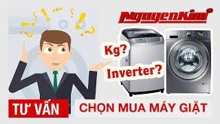 Cách chọn mua máy giặt
