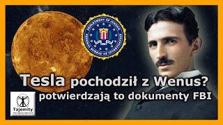 Tesla pochodził z Wenus? – potwierdzają to dokumenty FBI