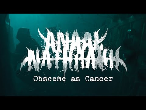Anaal Nathrakh - Obscene as Cancer (OFFICIAL VIDEO)