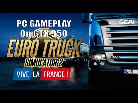 Euro Truck Simulator 2 : Vive la France ! DLC - PC GAMEPLAY