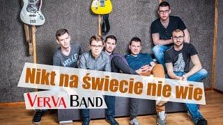 Verva Band - Nikt na świecie nie wie