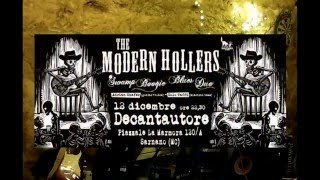 THE MODERN HOLLERS 12.12.15