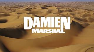 Damien Marshal - Slow The Motion
