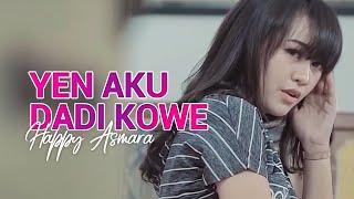 Lirik Lagu dan Chord Kunci Gitar Happy Asmara - Yen Aku Dadi Kowe