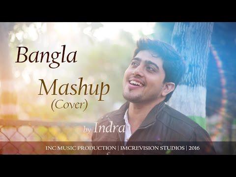 Bangla / বাংলা Love Mashup(Cover) By Indra | ARIJIT SINGH | HABIB | Kolkata  | HD | 2016 Release - Музыка для Машины
