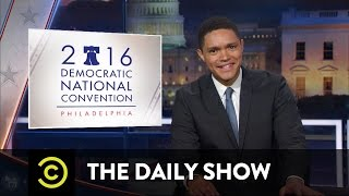 The Democratic National Convention's Bumpy Start: The Daily Show