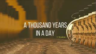 (#5 5981) A Thousand Years in a Day