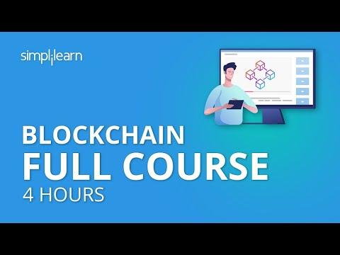 Blockchain Full Course - 4 Hours   Blockchain Tutorial  Blockchain Technology Explained  Simplilearn