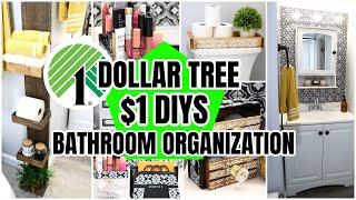DOLLAR TREE BATHROOM ORGANIZATION DIYS $1 DECOR THAT WILL BLOW YOUR MIND