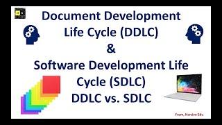 Technical Writing, Document Development Life Cycle, Software Development Life Cycle, SDLC vs. DDLC
