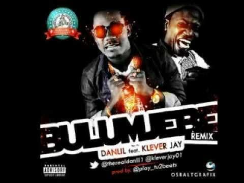Danlil ft Klever Jay   Bulumjebe Remix [Audio Video]